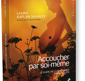 Accoucher par soi-même de Laura Kaplan Shanley